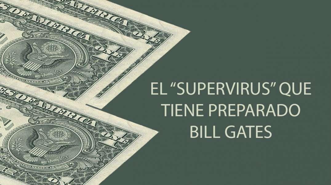 """El """"supervirus"""" que tiene preparado Bill Gates"""