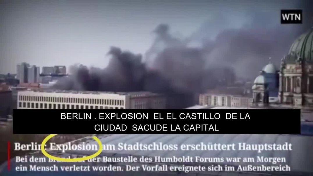 ¿Incendio o explosión en Berlín? Versión Mejorada Subtitulado Equipo EQUIPO #SPANON #QANON