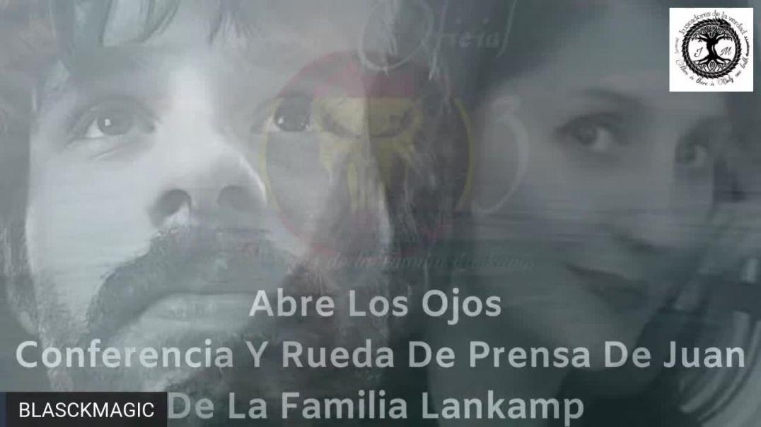 Conferencia Y Rueda De Prensa De Juan De La Familia Lankamp  #SPANON #QANON #MAGASPAIN