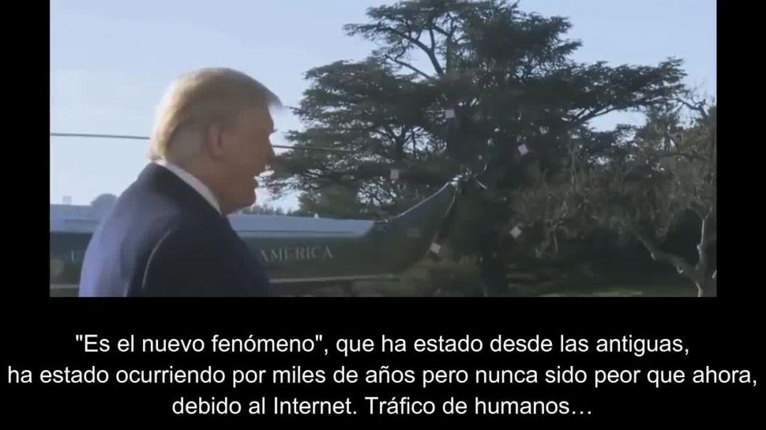 (POTUS HABLA DEL TRÁFICO HUMANO ENTREGA II) Equipo SP ANON #QANON