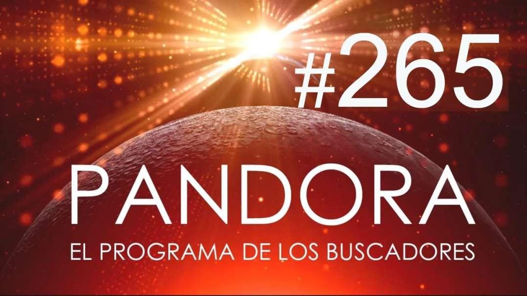 PANDORA #265: La Gran Revelación - Reconecta con Tu Cuerpo - El Caos Creador