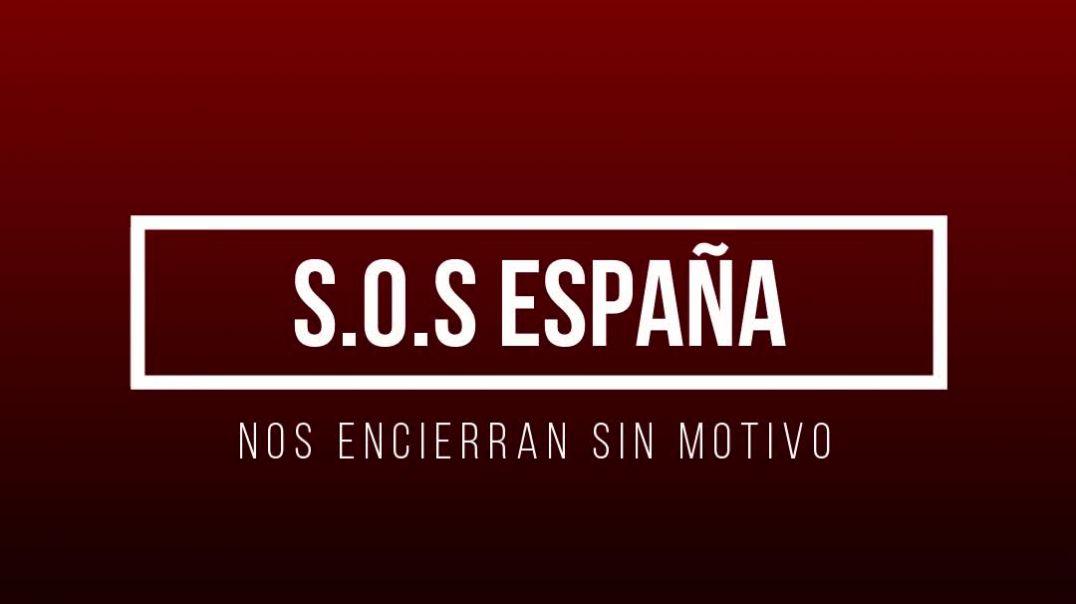 S.O.S ESPAÑA NOS CONFINAN SIN MOTIVO.