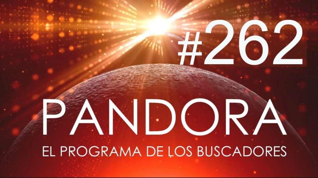 PANDORA #262: Tantra y Nueva Realidad - Sana Tu Cuerpo Energético - Sucesos Próximos