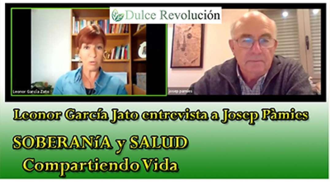 Soberanía y Salud - Compartiendo Vida con Josep Pamies