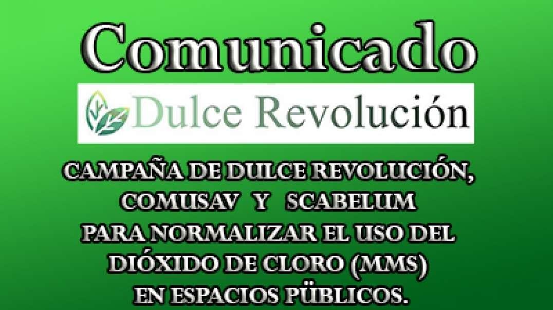 CAMPAÑA DE DULCE REVOLUCIÓN, COMUSAV Y SCABELUM PARA NORMALIZAR EL USO DEL DIÓXIDO DE CLORO (MMS) en
