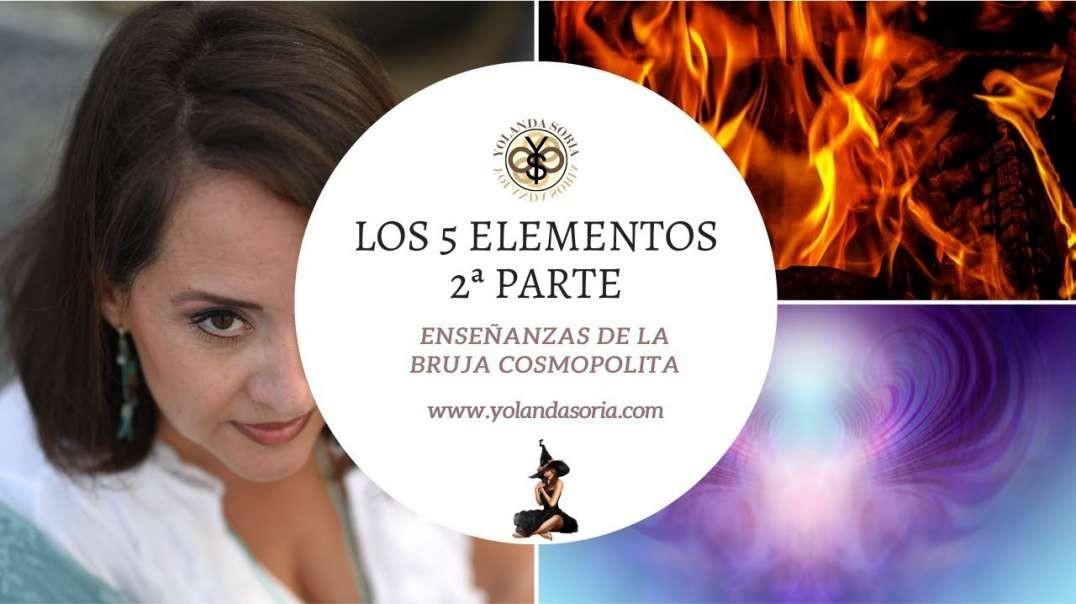 LOS 5 ELEMENTOS 2ª PARTE por Yolanda Soria - Enseñanzas de la Bruja Cosmopolita (1080p_30fps_H264-12