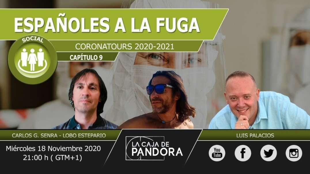 ESPAÑOLES A LA FUGA (Coronatours 2020-2021) con Lobo Estepario, Carlos Senra y Luis Palacios