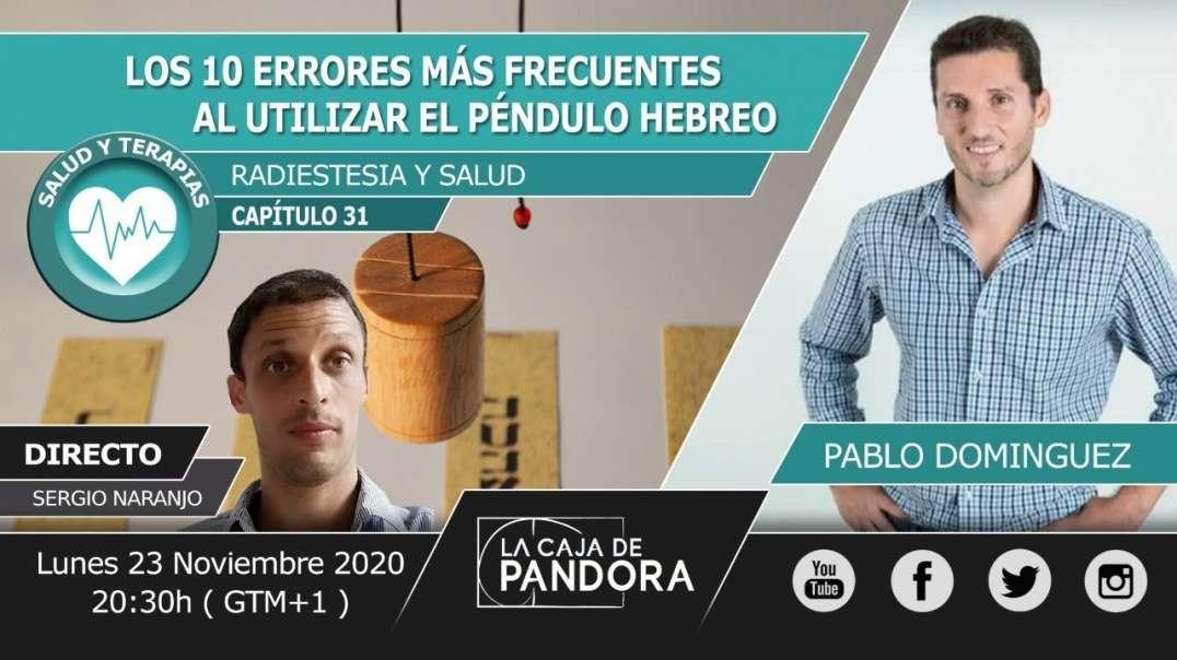 LOS 10 ERRORES FRECUENTES AL UTILIZAR PÉNDULO HEBREO - Pablo Domínguez ( Radiestesia y Salud )