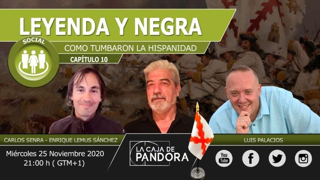 LEYENDA Y NEGRA (España antes que la pintaran) Enrique Lemus Sánchez, Carlos Senra y Luis Palacios (
