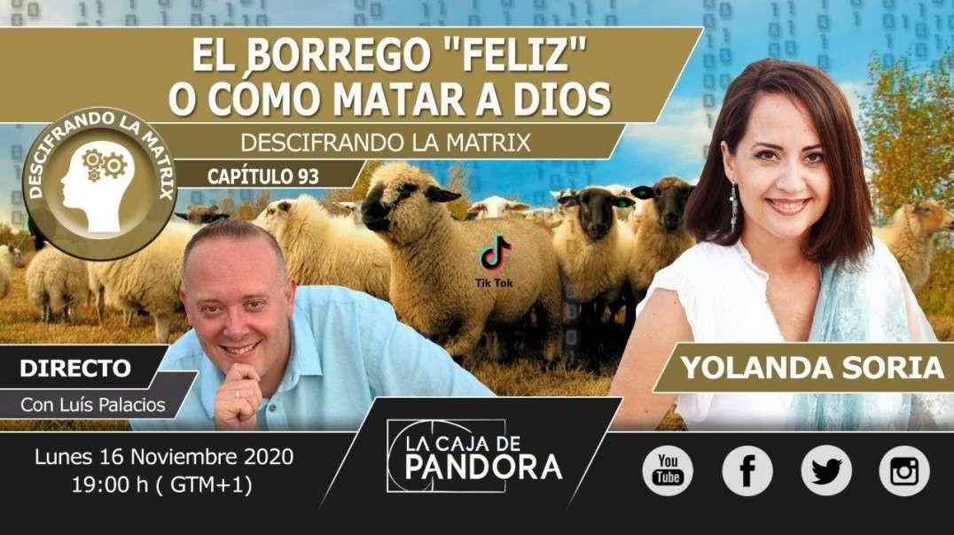 """EL BORREGO """"FELIZ"""", O CÓMO MATAR A DIOS por Yolanda Soria"""