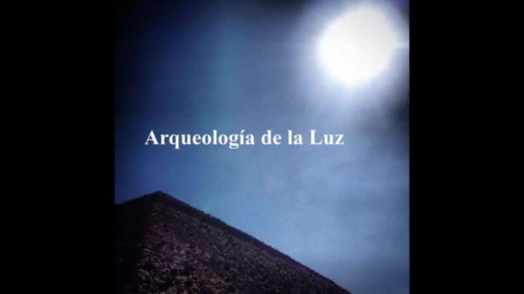 Arqueologia de la luz y simbolos del cielo