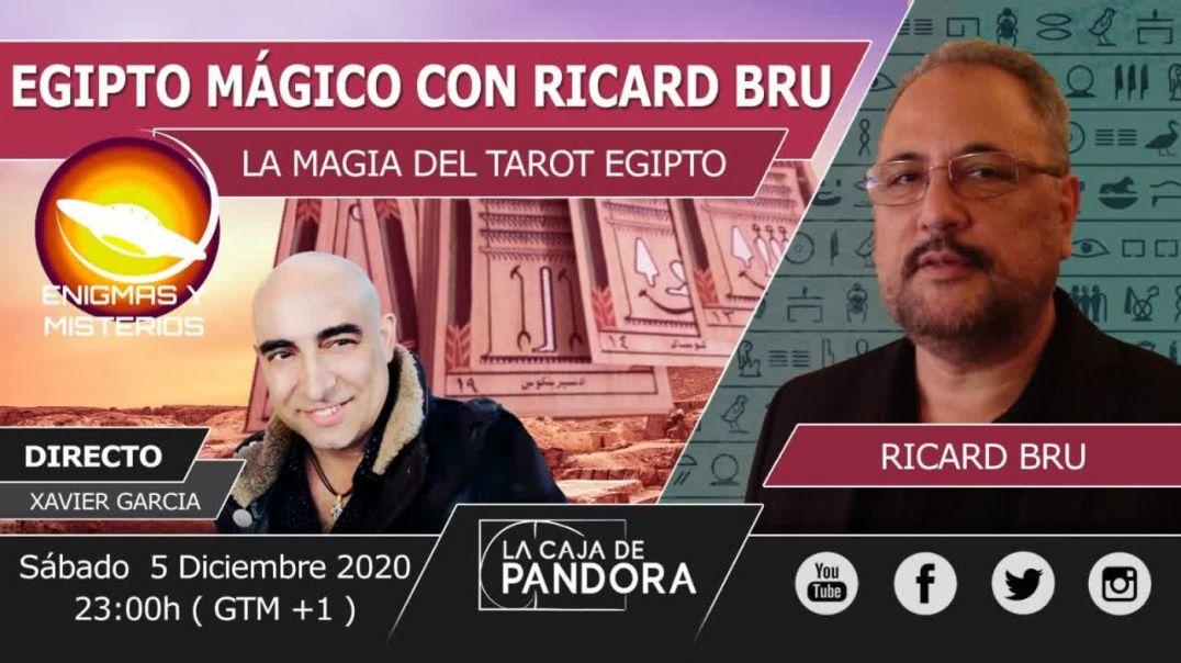 ENIGMAS Y MISTERIOS _ XAVIER GARCIA ENTREVISTA A RICARD BRU - LA MAGIA DE EGIPTO - CAP