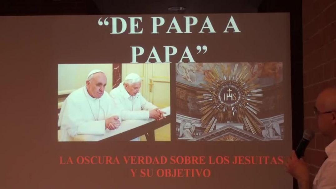 0c - El Gran Engaño - De Papa a Papa - Los Jesuítas al Descubierto