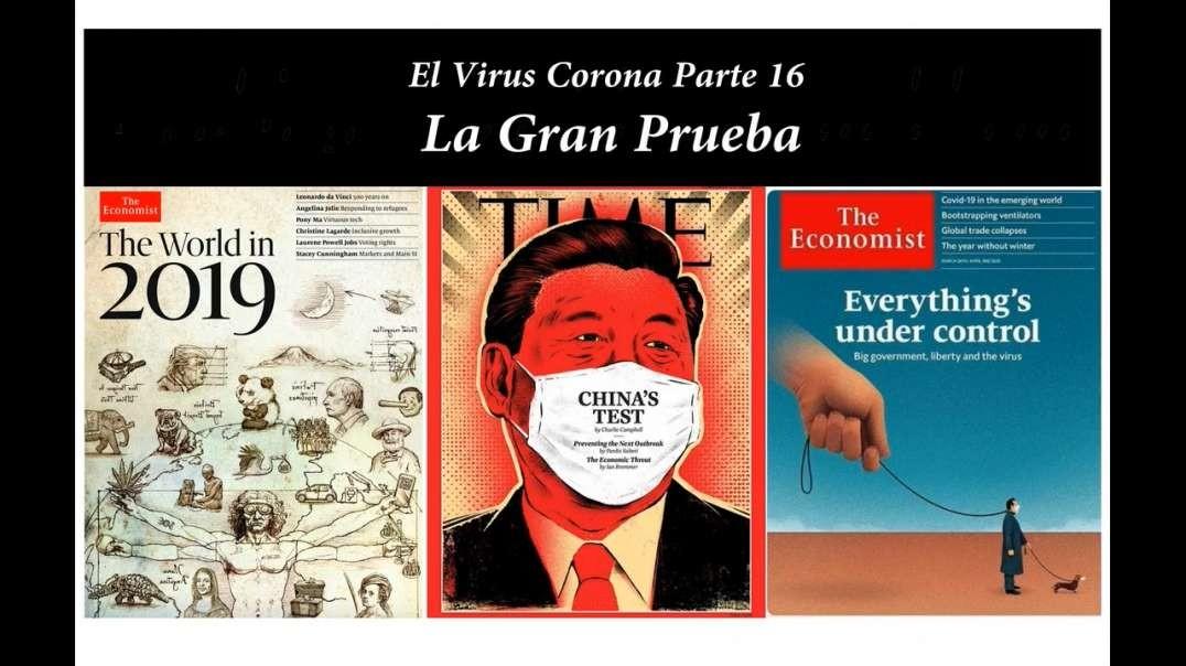 El virus corona - Parte 38 - La libertad