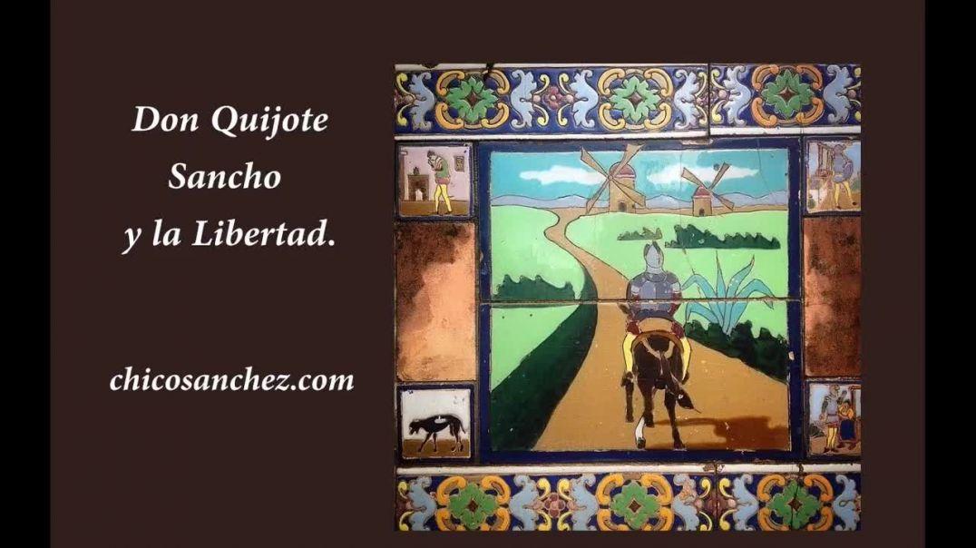 Episodio 16. Don Quijote, Sancho y la Libertad. Un viaje en el tiempo.