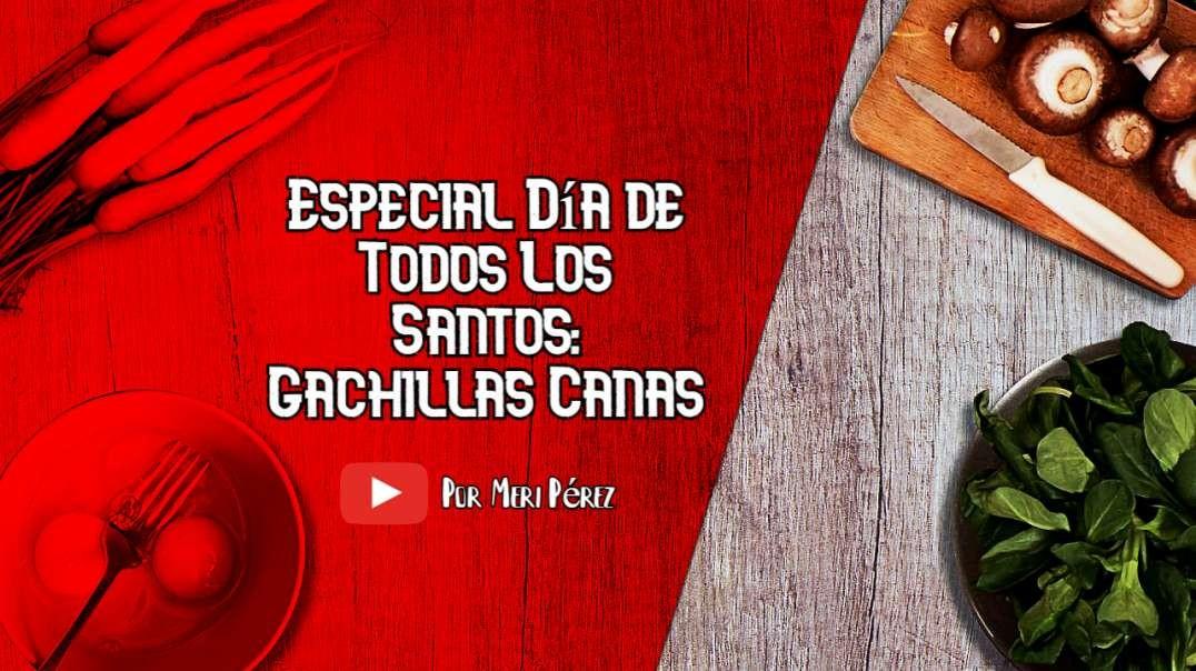 Gachillas Canas