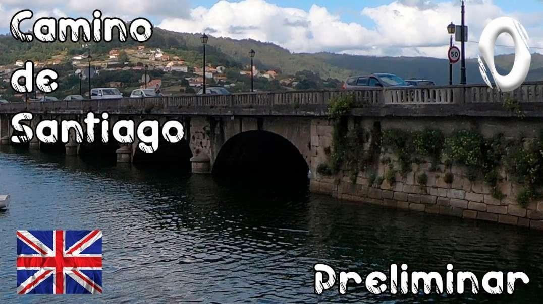 Etapa preliminar del Camino de Santiago Inglés 2019