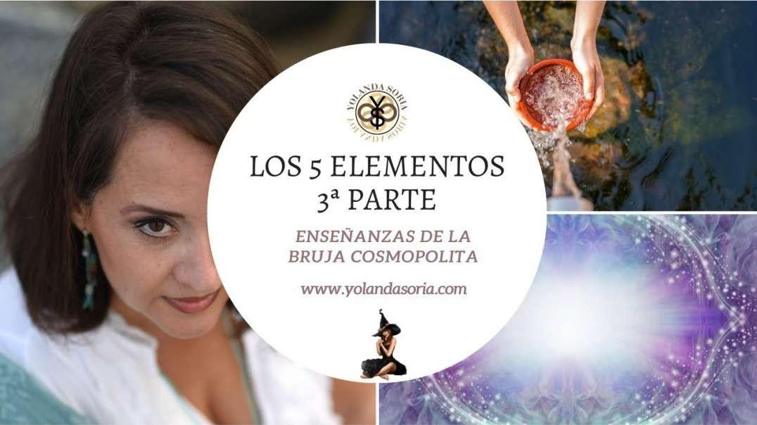 LOS 5 ELEMENTOS 3ª PARTE por Yolanda Soria - Enseñanzas de la Bruja Cosmopolita (720p_30fps_H264-192