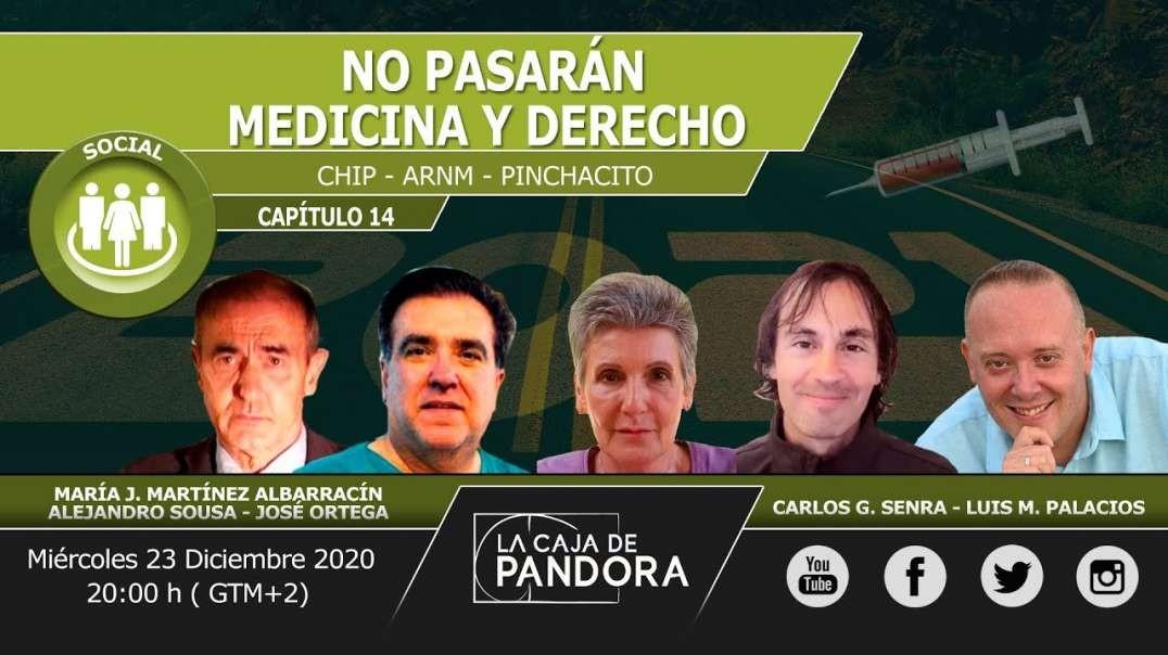 NO PASARÁN - Medicina y Derecho. María J. Martínez Albarracín, Alejandro Sousa, José Ortega