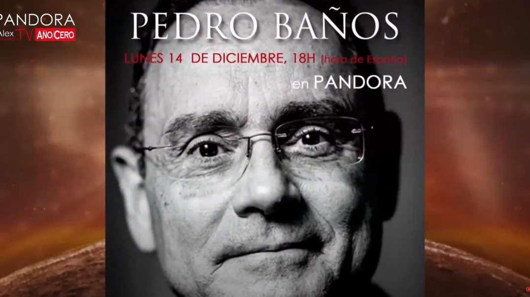 PANDORA #280: El Dominio Mental, con el coronel PEDRO BAÑOS