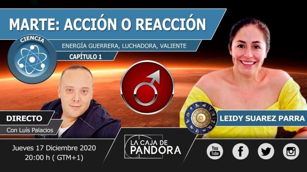 MARTE: ACCIÓN O REACCIÓN con Leidy Suarez Parra