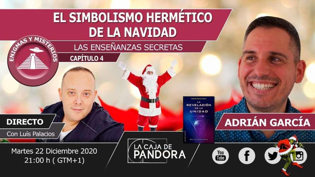 EL SIMBOLISMO HERMÉTICO DE LA NAVIDAD con Adrián García