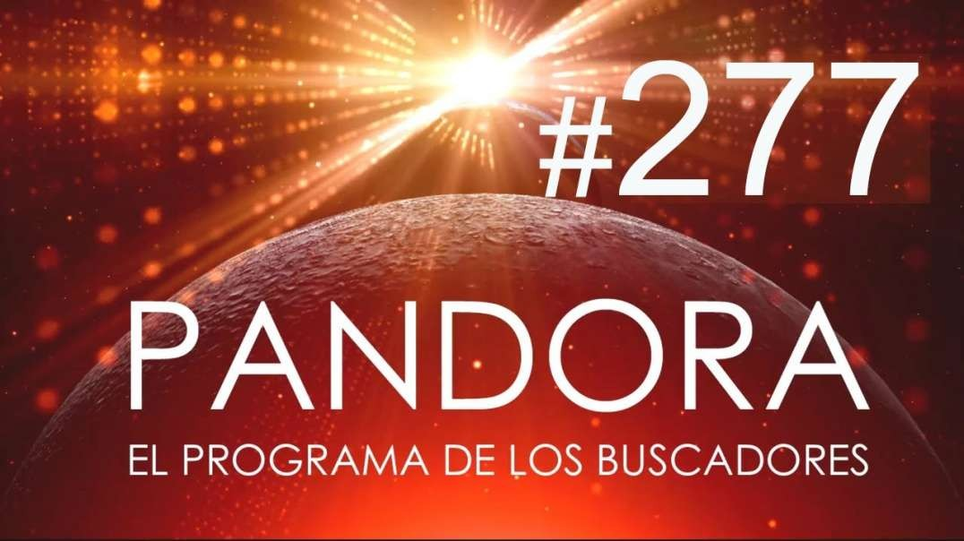 PANDORA #277_ Salto cuántico al 2021 - Rompe con Tu Identidad Planetaria