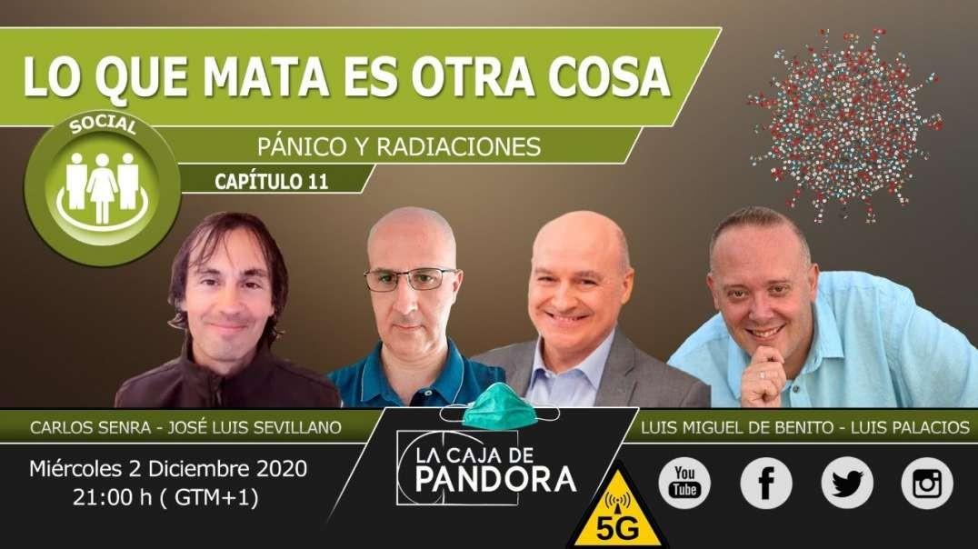 LO QUE MATA ES OTRA COSA (Pánico y radiaciones) José Luis Sevillano, Luis Miguel de Benito, Carlos