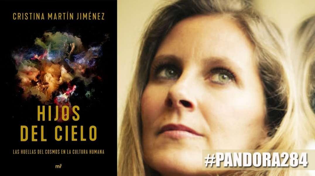 PANDORA #284: Hijos del Cielo, con Cristina Martín Jiménez - El Resurgir de los Hijos de la Luz