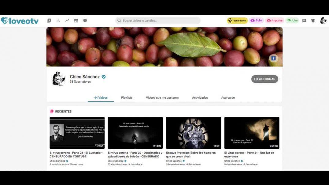 Censura en Youtube - Nuevas plataformas para videos - Chico Sánchez