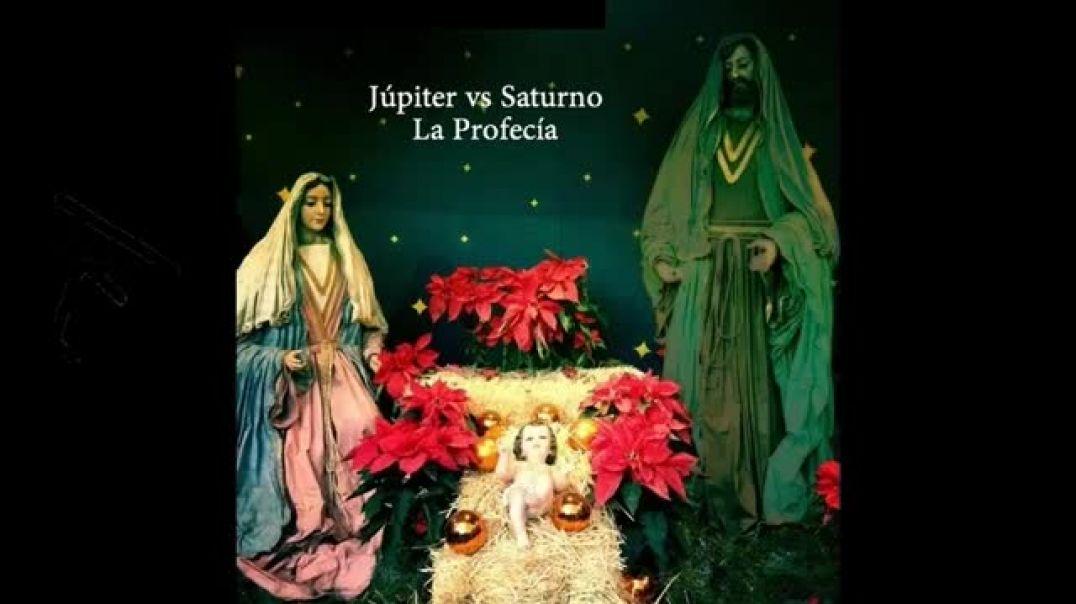 Júpiter vs Saturno y la Profecía de la Navidad
