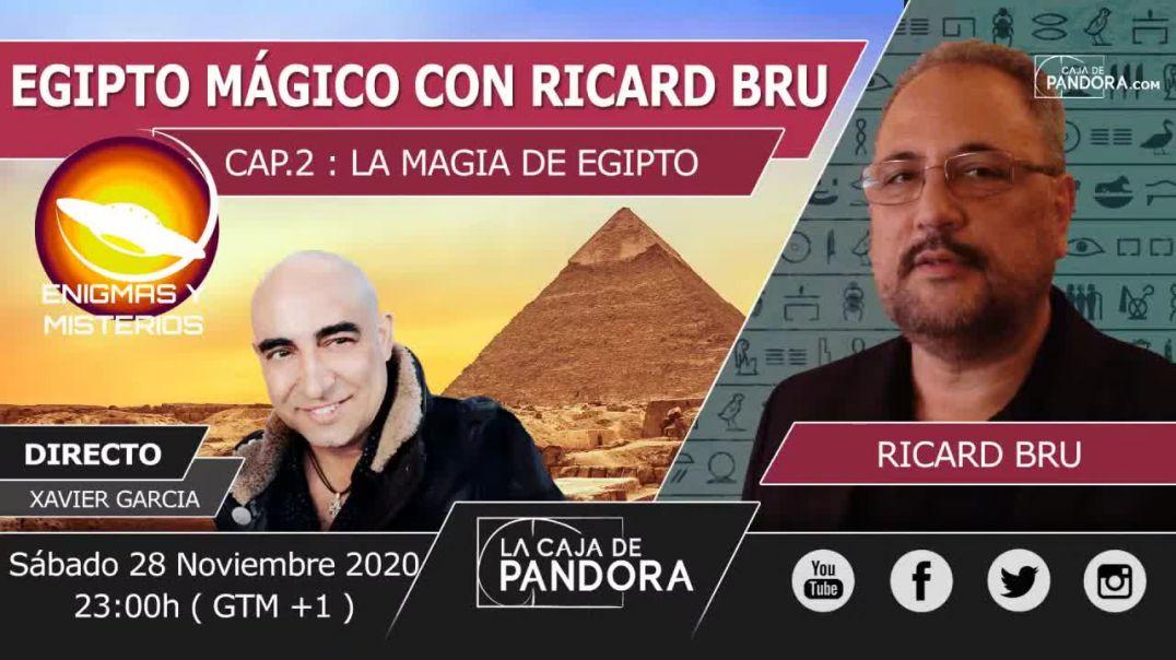 ENIGMAS Y MISTERIOS ENTREVISTA A RICARD BRU - LA MAGIA DE EGIPTO - CAP 2