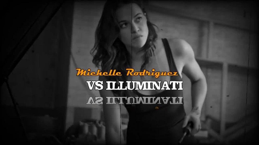 Michelle Rodríguez vs illuminati que esconden Nuestra DIVINIDAD