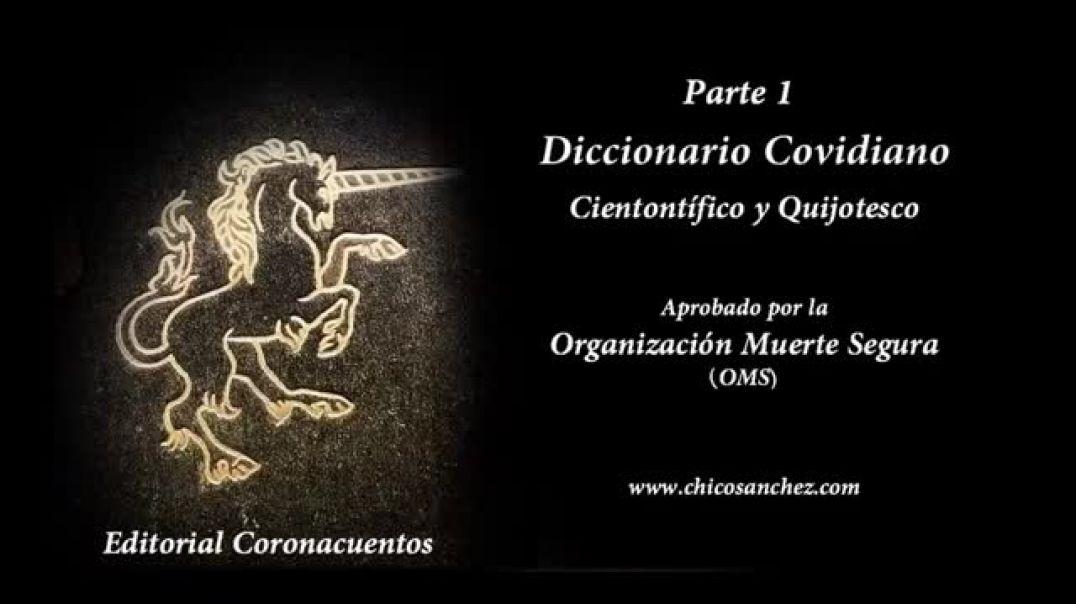 Diccionario Covidiano Cientontífico y Quijotesco - Parte 1 - CENSURADO EN YOUTUBE