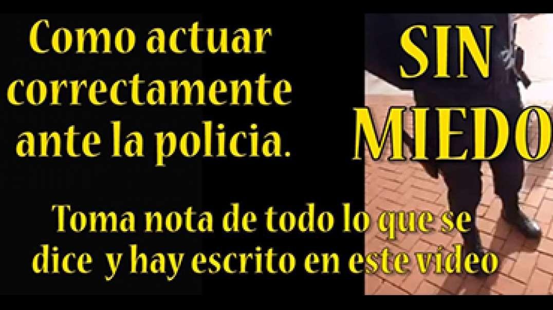 Como actuar correctamente ante la policia, SIN MIEDO. (Real Decreto Ley de 9 de junio de 2020)