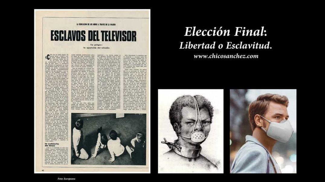 Elección Final: Libertad o Esclavitud.