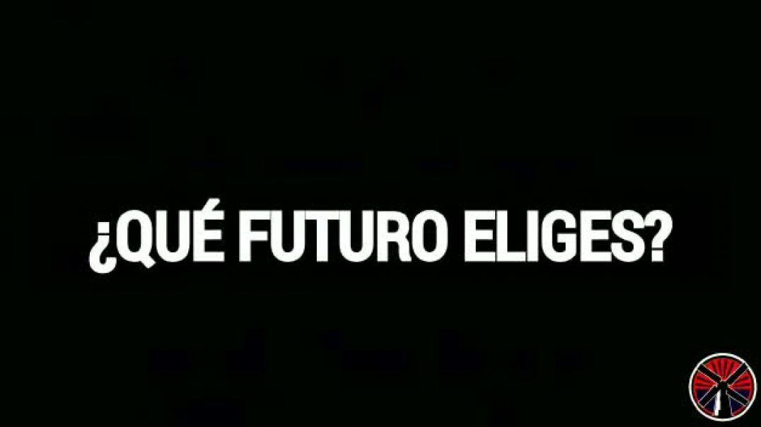 ¿QUE FUTURO ELIGES?