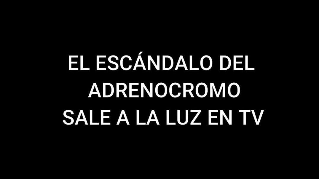 EL ADRENOCROMO SALE A LA LUZ EN TV. MÉDICOS POR LA VERDAD ARGENTINA