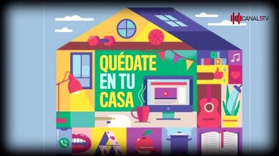 CAMPAÑA QUÉDATE EN CASA 14-F.