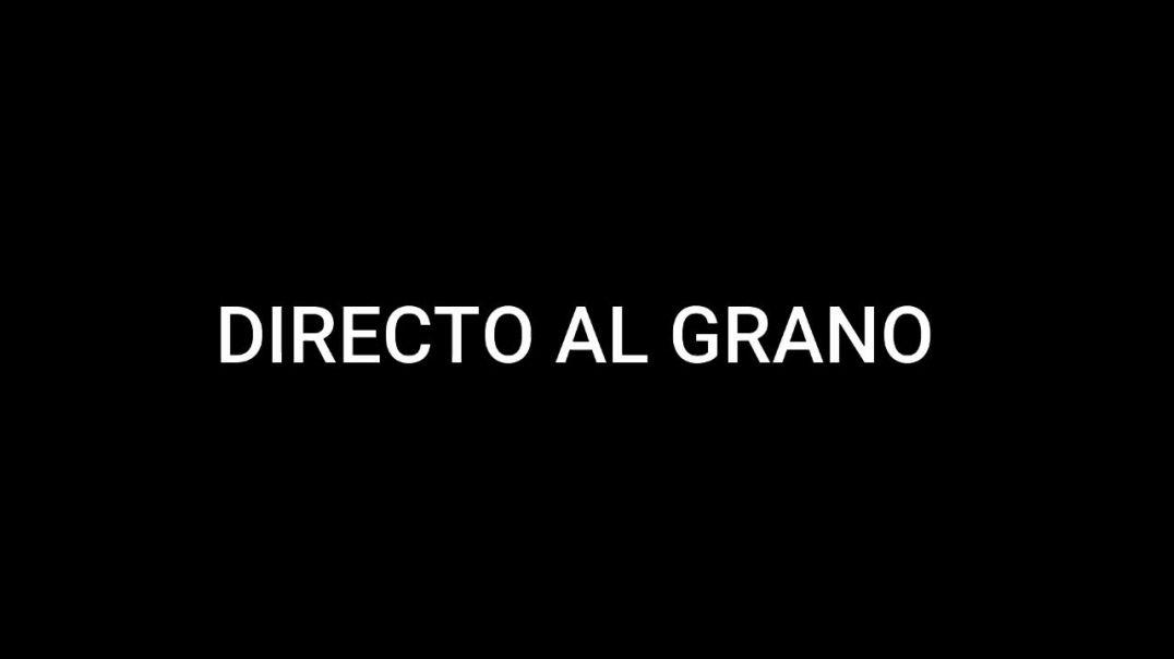 DIRECTO AL GRANO