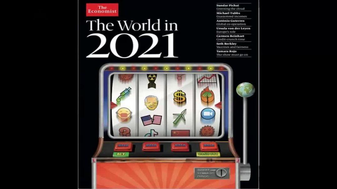 LA AGENDA OCULTA PARA EL 2021 SEGÚN THE ECONOMIST