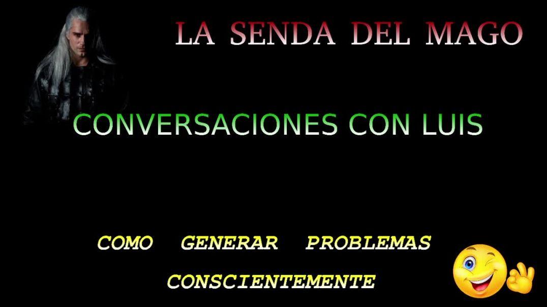 (gota 001) GENERAR PROBLEMAS DE FORMA CONSCIENTE