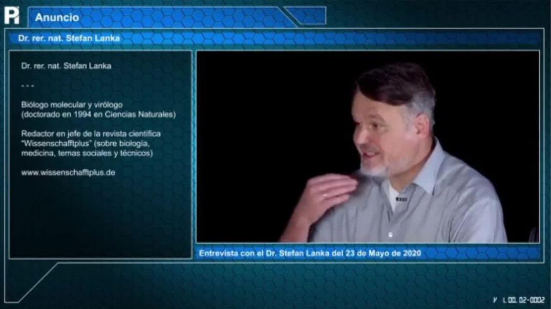 PROYECTO INMANUEL | DR. STEFAN LANKA (CIENTÍFICO Y RECONOCIDO VIRÓLOGO)