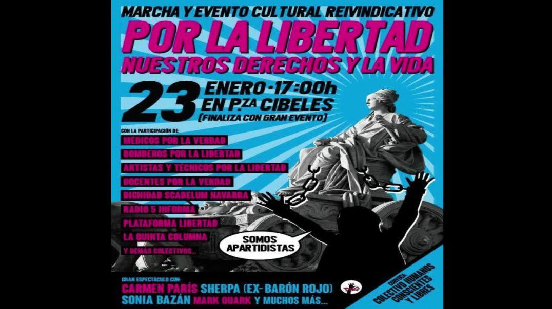 EL PRÓXIMO 23 DE ENERO, NOS VEMOS TODOS EN MADRID, EL MOMENTO ES AHORA