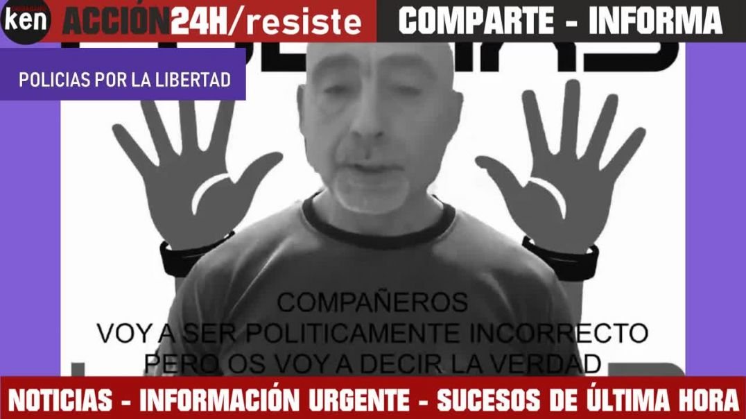 MENSAJE DE POLICIAS POR LA LIBERTAD ESPAÑA - 2020