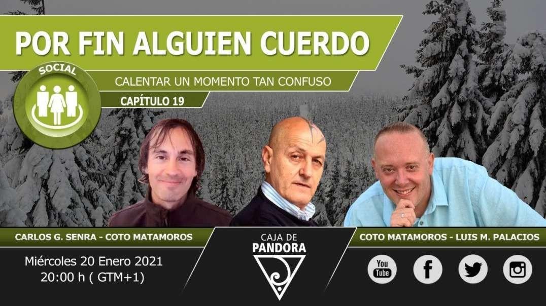POR FIN ALGUIEN CUERDO, con Coto Matamoros, Carlos Senra & Luis Palacios
