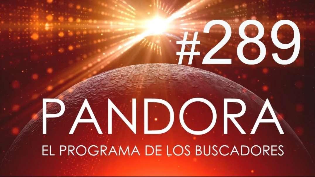PANDORA #289_ El Resurgir de los Hijos de la Luz - Predicciones 2021 con Luz Arnau