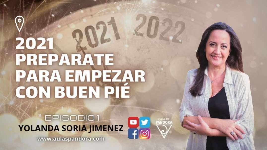 2021 PREPARATE PARA EMPEZAR CON BUEN PIÉ con Yolanda Soria y Luis Palacios (1080p_30fps_H264-128kbit
