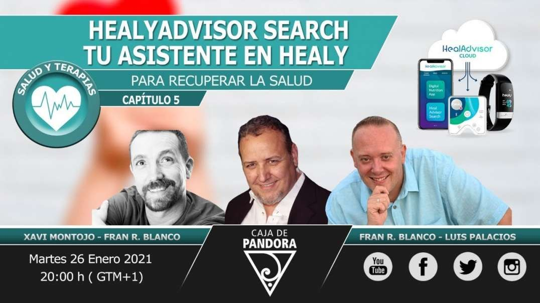 HealyAdvisor Search tu asistente en Healy con Fran R Blanco, Xavi Montojo, Luis Palacios (720p_30fps