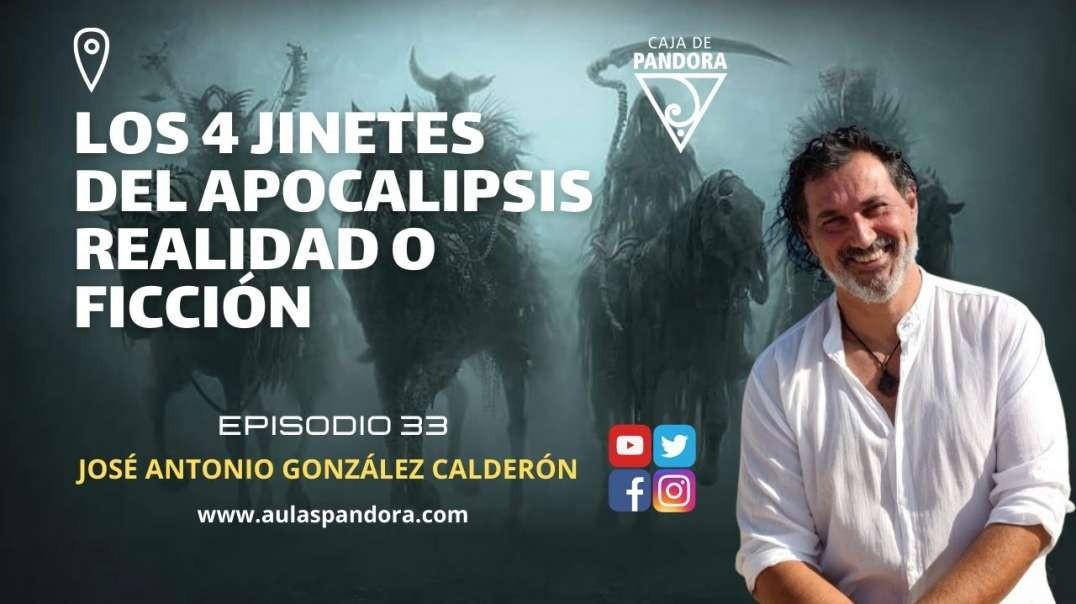 Los 4 Jinetes del Apocalipsis Realidad o Ficción con José Antonio González Calderón & Lu